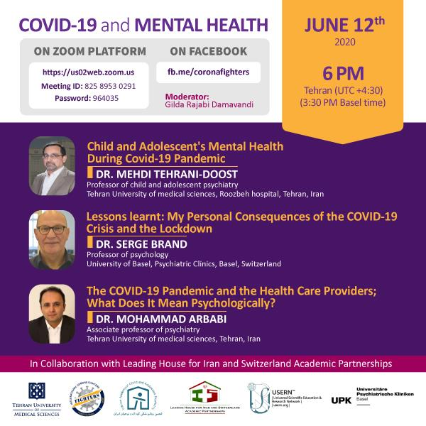 Organizing the Web Symposium of Covid 19 and Mental Health in collaboration with the Leading House for Iran Switzerland Academic Partnerships
